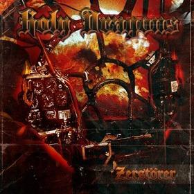 HOLY DRAGONS - ZERSTORER