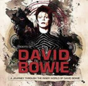 BOWIE, DAVID - A JOURNEY THROUGH THE INNER WORLD