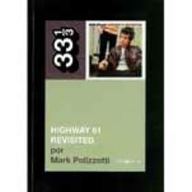 DYLAN, BOB - 33 1/3 -HIGHWAY 61 REVISITED-