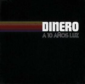 DINERO - A 10 AÑOS LUZ