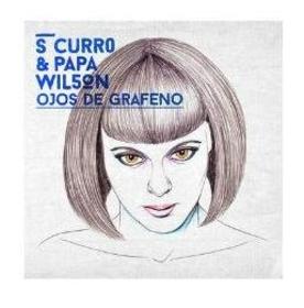 S CURRO - OJOS DE GRAFENO