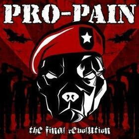 PRO-PAIN - FINAL REVOLUTION + CD