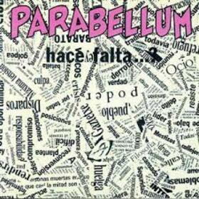PARABELLUM - HACE FALTA