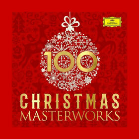 VARIOUS ARTISTS - 100 CHRISTMAS MASTERWORKS