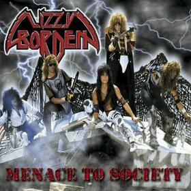 LIZZY BORDEN - MENACE TO SOCIETY -HQ-