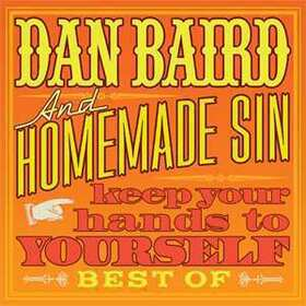 BAIRD, DAN - KEEP YOUR HANDS TO YOURSELF + DVD