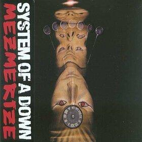SYSTEM OF A DOWN - MEZMERIZE -DIGI-