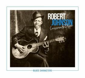 JOHNSON, ROBERT - CROSSROADS BLUES