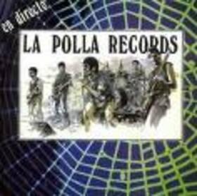 POLLA RECORDS - EN DIRECTO