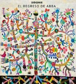 SIDONIE - EL REGRESO DE ABBA