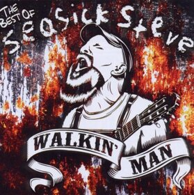 SEASICK STEVE - WALKIN' MAN - BEST OF