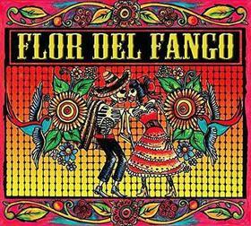 FLOR DEL FANGO - FLOR DEL FANGO