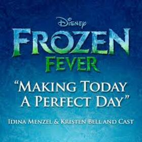 ORIGINAL SOUND TRACK - FROZEN FEVER - PERFECT DAY