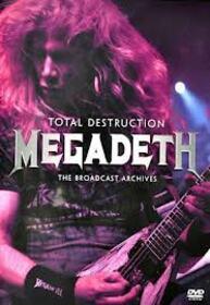 MEGADETH - TOTAL DESTRUCTION