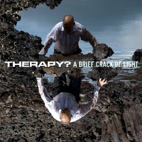 THERAPY? - A BRIEF CRACK OF LIGHT
