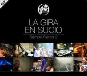 SFDK - SIEMPRE FUERTES 2 -LA GIRA EN SUCIO-