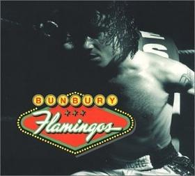 BUNBURY - FLAMINGOS + 7