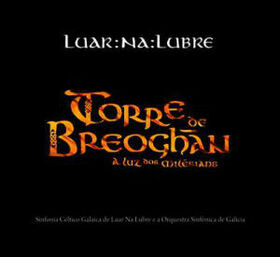 LUAR NA LUBRE - TORRE DE BREOGHAN