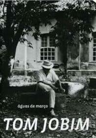 JOBIM, ANTONIO CARLOS - AGUAS DE MARCO