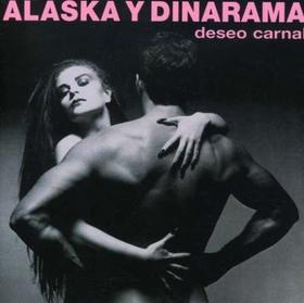 ALASKA Y DINARAMA - DESEO CARNAL + 7