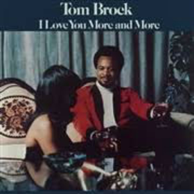 BROCK, TOM - I LOVE YOU MORE AND MORE