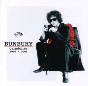 BUNBURY - CANCIONES 1996-2006
