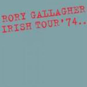 GALLAGHER, RORY - IRISH TOUR '74 -DOWNLOAD-