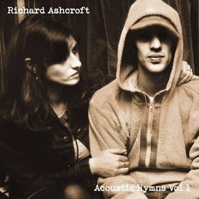 ASHCROFT, RICHARD - ACOUSTIC HYMNS 1