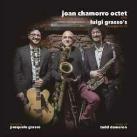 CHAMORRO, JOAN - PLAY LUIGI GRASSO'S ARRANGEMENTS