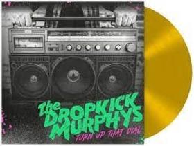 DROPKICK MURPHYS - TURN UP THAT DIAL -LTD-