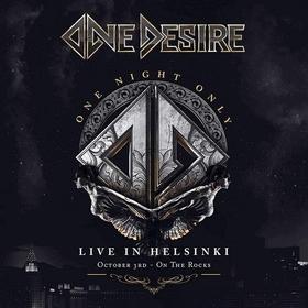 ONE DESIRE - ONE NIGHT ONLY: LIVE IN HELSINKI + DVD