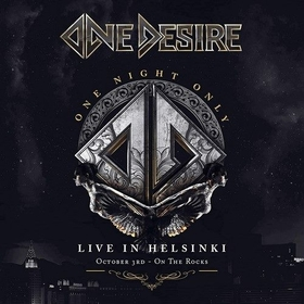 ONE DESIRE - ONE NIGHT ONLY: LIVE IN HELSINKI -HQ-