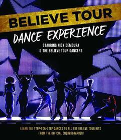 VARIOUS ARTISTS - BELIEVE TOUR DANCE EXPERIENCE 2014
