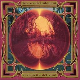 HEROES DEL SILENCIO - EL ESPIRITU DEL VINO + CD
