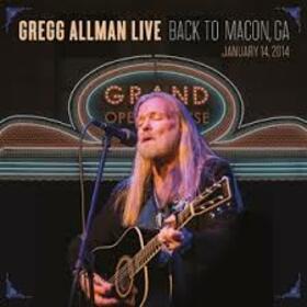 ALLMAN, GREGG - GREGG ALLMAN LIVE: BACK TO MACON, GA