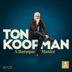 KOOPMAN, TON - A BAROQUE MASTER