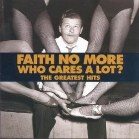 FAITH NO MORE - WHO CARES A LOT? - GREATEST HITS -LTD-