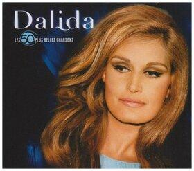 DALIDA - LES 50 PLUS BELLES CHANSOS