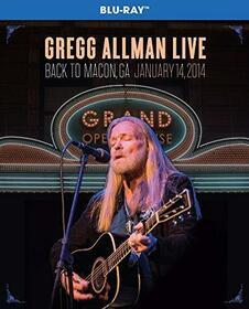 ALLMAN, GREGG - GREGG ALLMAN LIVE: BACK TO MACON GA.