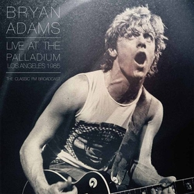 ADAMS, BRYAN - AT THE LA PALLADIUM, 1985