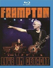 FRAMPTON, PETER - LIVE IN DETROIT