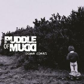 PUDDLE OF MUDD - COME CLEAN -HQ-