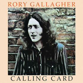 GALLAGHER, RORY - CALLING CARD -HQ-