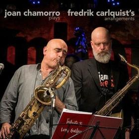 CHAMORRO, JOAN - PLAYS FREDRIK CARLQUIST'S ARRANGEMENTS