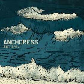 ANCHORESS - SET SAIL