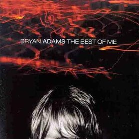 ADAMS, BRYAN - BEST OF ME
