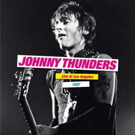 THUNDERS, JOHNNY - LIVE IN LOS ANGELES 1987 -HQ-