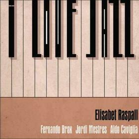 RASPALL, ELISABET - I LOVE JAZZ