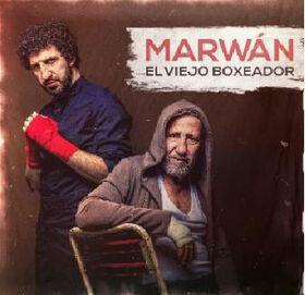 MARWAN - EL VIEJO BOXEADOR