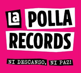 POLLA RECORDS - NI DESCANSO, NI PAZ!